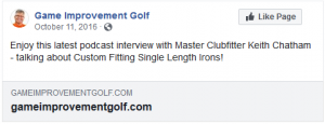 Enjoy this latest podcast interview with Master Clubfitter Keith Chatham - talking about Custom Fitting Single Length Irons!