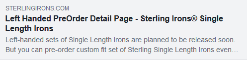 The first left-handed Sterling Irons sets should be in stock in around 10 days or on roughly the 29th of May!