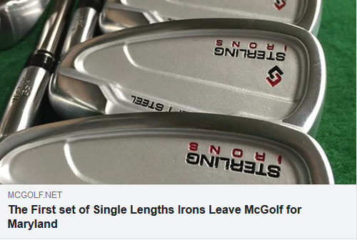 The First set of Single Lengths Irons Leave McGolf for Maryland